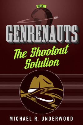 The Shootout Solution (Genrenauts Episode One)