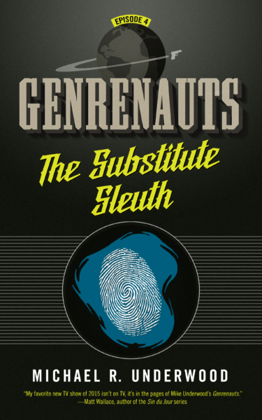 The Substitute Sleuth (Genrenauts Episode 4)