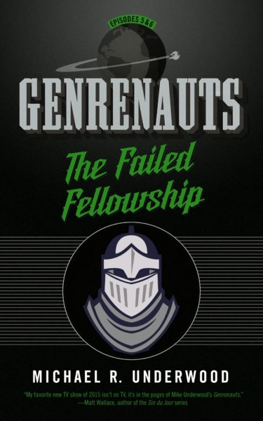 The Failed Fellowship (Genrenauts Episodes 5 & 6)